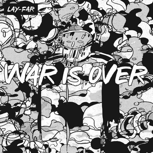 Lay-Far/WAR IS OVER LP