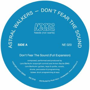 Astral Walkers/DON'T FEAR THE SOUND 12""