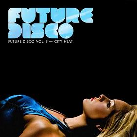 Various/FUTURE DISCO #3 MIX CD