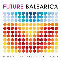 Various/FUTURE BALEARICA MIX CD