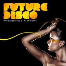 Various/FUTURE DISCO #4 NEON NIGHTS DCD