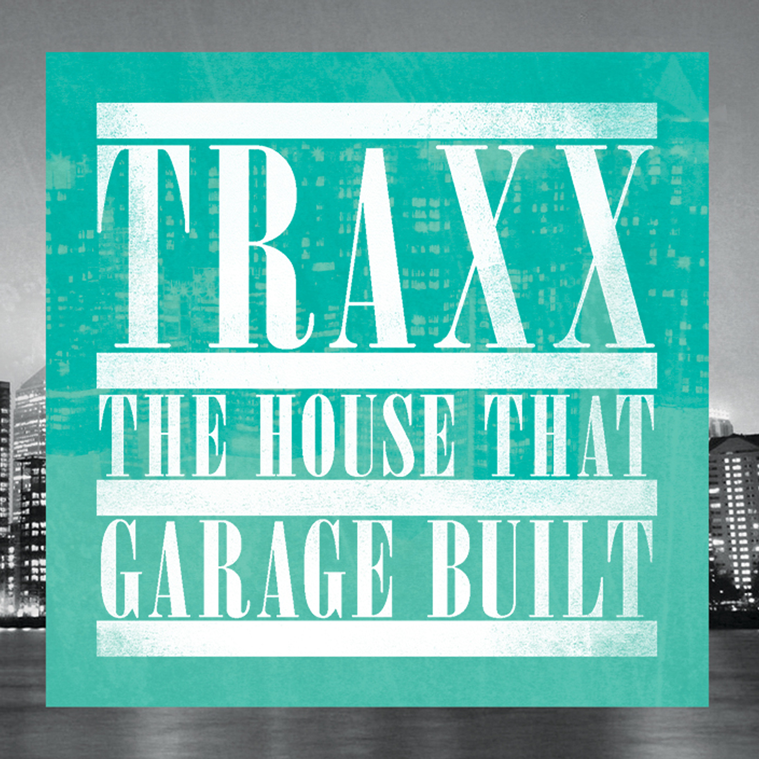 Various/TRAXX THE HOUSE THAT GARAGE DCD