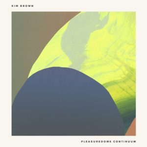 "Kim Brown/PLEASUREDOME CONTINUUM EP 12"""