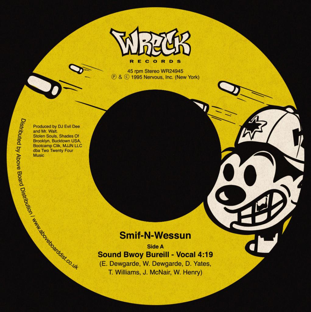 """Smif-N-Wessun/SOUND BWOY BUREILL 7"""""""