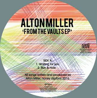 Alton Miller/FROM THE VAULTS EP 12""
