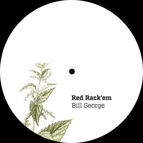 Red Rack'em/BILL GEORGE 12""