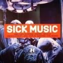 Various/SICK MUSIC VOL. 1 DCD