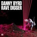 Danny Byrd/RAVE DIGGER CD