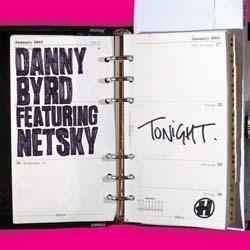 """Danny Byrd & Netsky/TONIGHT 12"""""""