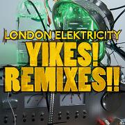London Elektricity/YIKES! REMIXES CD