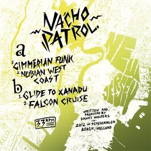 """Nacho Patrol/CIMMERIAN FUNK 12"""""""