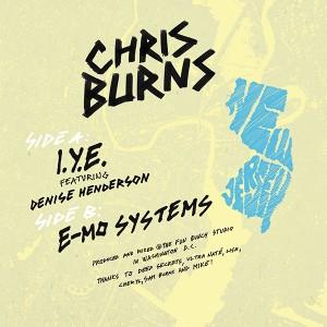"""Chris Burns/I.Y.E. & E-MO SYSTEMS 12"""""""