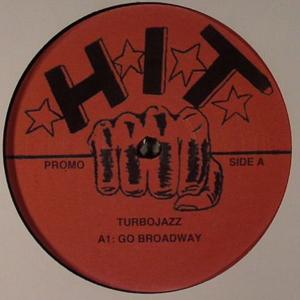 """Turbojazz/GO BROADWAY 12"""""""
