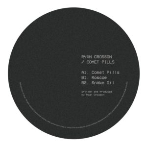 Ryan Crosson/COMET PILLS 12""