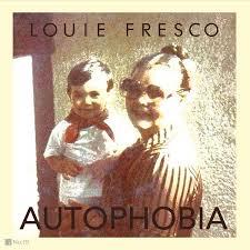 Louie Fresco/AUTOPHOBIA CD