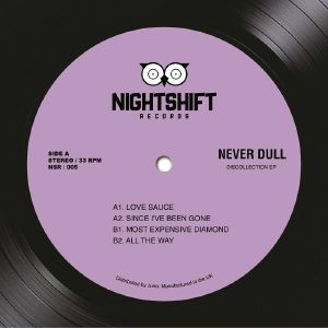 Never Dull/DISCOLLECTION EP 12""