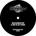 Beatconductor/G-SUS IS DA THANG 12""