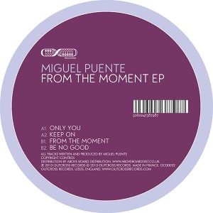 Miguel Puente/FROM THE MOMENT 12""