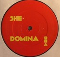 She/DOMINA REMIXES 12""
