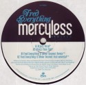 Fred Everything/MERCYLESS REMIX 12""