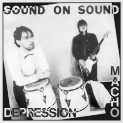 Sound On Sound/MACHO & DEPRESSION 12""