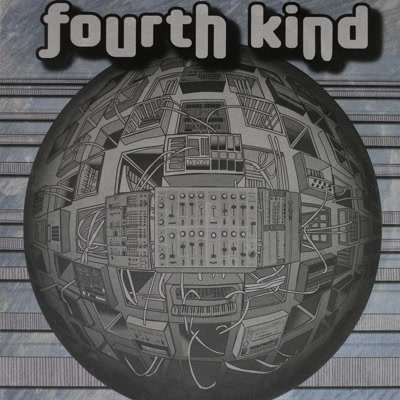 Fourth Kind/FOURTH KIND LP