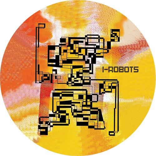 "I-Robots/COME TO HARM (KUNIYUKI RMX) 12"""