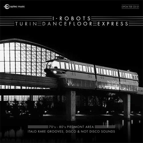 I-Robots/TURIN DANCEFLOOR EXPRESS DCD