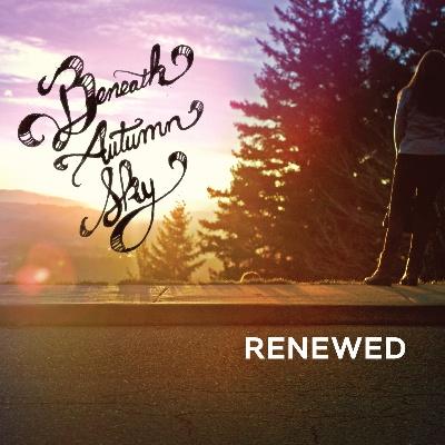 "Beneath Autumn Sky/RENEWED LP + 7"""