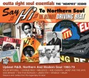 Various/SAY HI TO NORTHERN SOUL CD
