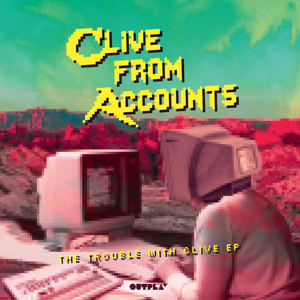 Clive From Accounts/THE TROUBLE.. EP 12""
