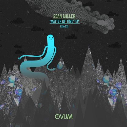 """Sean Miller/MATTER OF TIME EP 12"""""""
