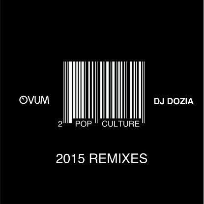 """DJ Dozia/POP CULTURE REMIXES PART 2 12"""""""