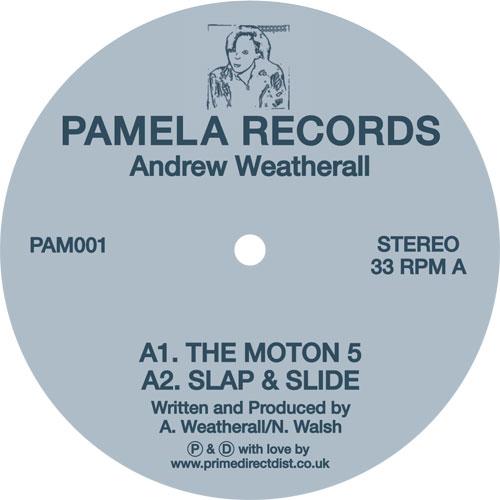"Andrew Weatherall/PAMELA 001 12"""