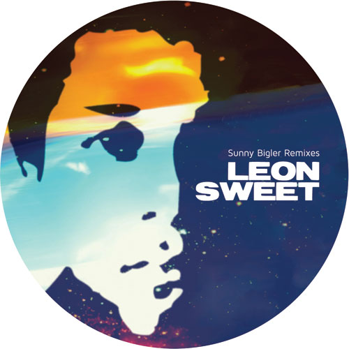"Leon Sweet/SUNNY BIGLER REMIXES 12"""