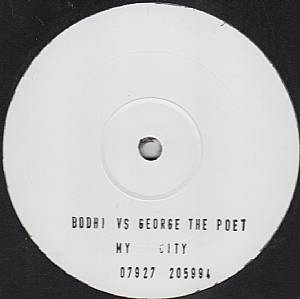 Bodhi vs George The Poet/MY CITY 12""