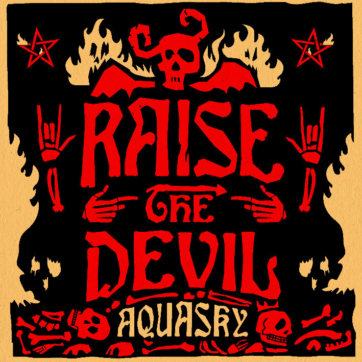 Aquasky/RAISE THE DEVIL CD
