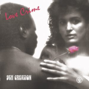9th Creation/LOVE CRIME LP