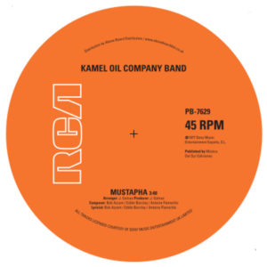 Kamel Oil Company Band/MUSTAPHA 7""