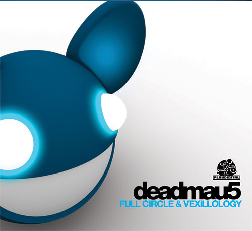 Deadmau5/FULL CIRCLE & VEXILLOLOGY DCD
