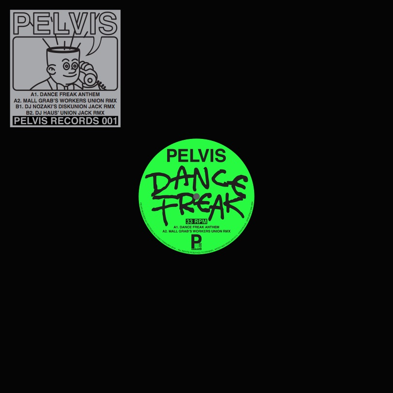 Pelvis/DANCE FREAK (MALL GRAB RMX) 12""
