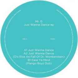 """Mr. G/JUST WANNA DANCE 12"""""""