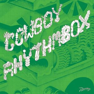 Cowboy Rhythmbox/MECANIQUE SAUVAGE 12""