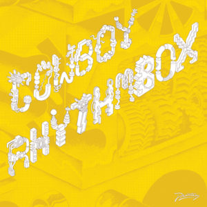 Cowboy Rhythmbox/TANZ EXOTIQUE 12""