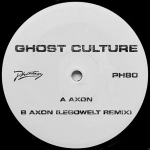 Ghost Culture/AXON (LEGOWELT REMIX) 12""