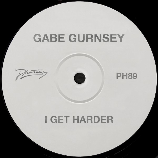 Gabe Gurnsey/I GET HARDER 12""