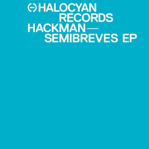 "Hackman/SEMIBREVES EP 12"""