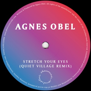 Agnes Obel/STRETCH YOUR EYES-QV RMX 12""
