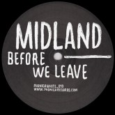 Midland/BEFORE WE LEAVE 12""
