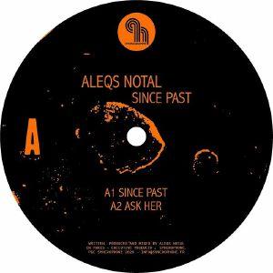 """Aleqs Notal/SINCE PAST 12"""""""